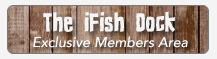 The iFish Dock - Exlusive Members Area for iFish Alberta